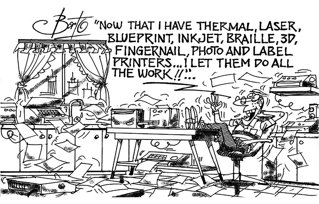 Printers Galore Meet Berto's Every Need